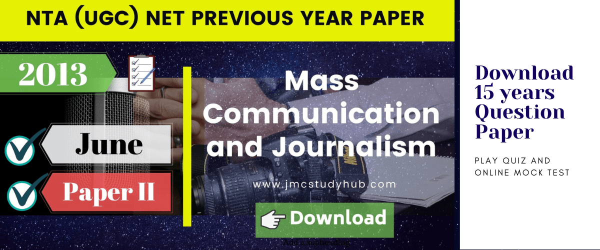 Download 15 years previous ugc net mass communication and journalism question papers (pdf)