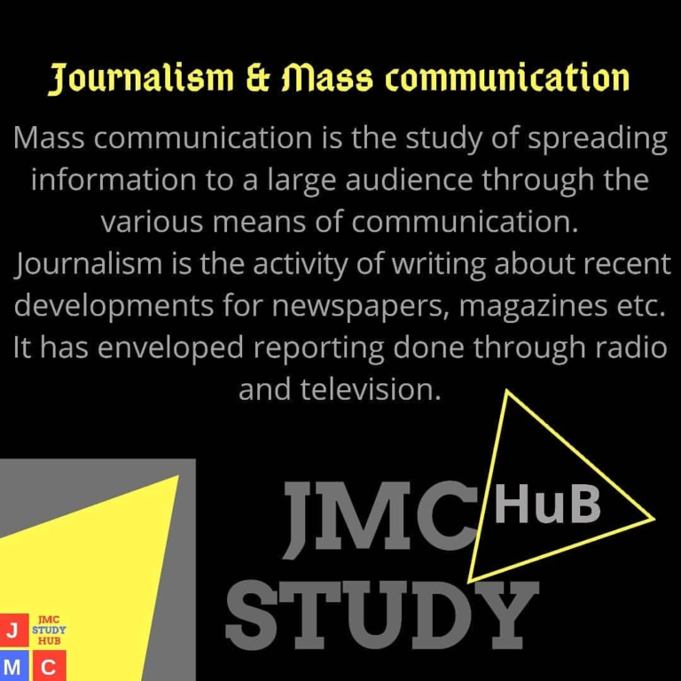 What is Journalism and mass communication?