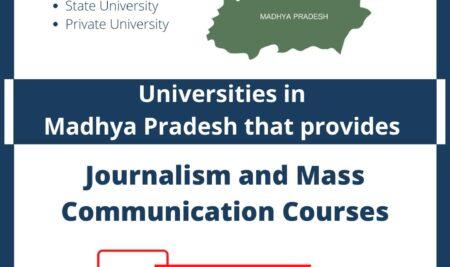 Universities in Madhya Pradesh that provides Journalism and Mass Communication Courses