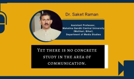 Maximum Research is done just only for getting a Ph.D. degree in the area of communication – Dr. Saket