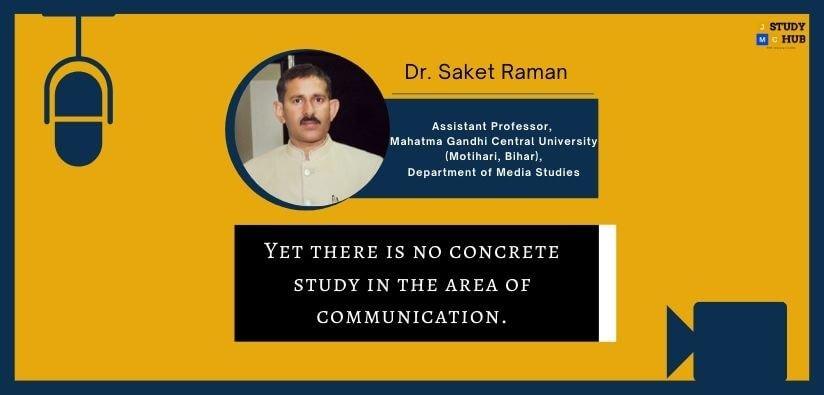 Interview- Dr. Saket Raman